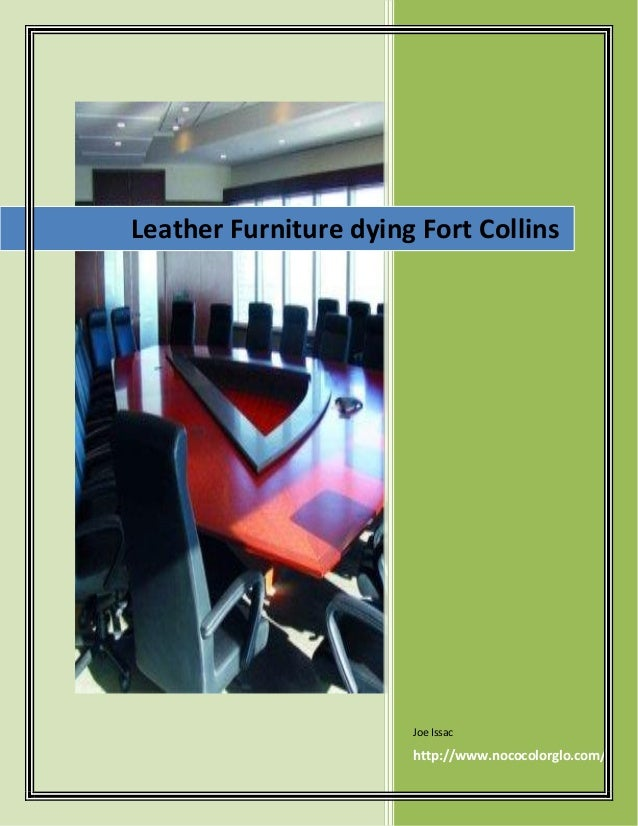 Leather Furniture Dying Fort Collins