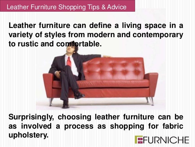 Provided By: Leather Furniture Shopping Tips U0026 Advice; 2.