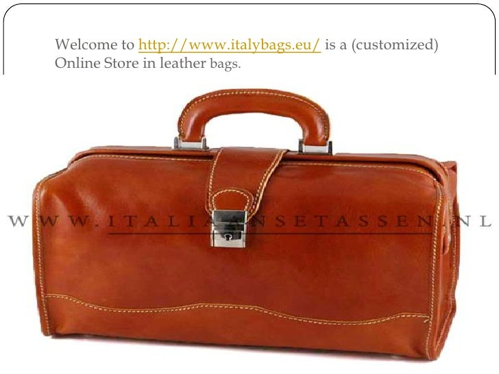 Welcome to http://www.italybags.eu/ is a (customized) Online Store in leather bags.<br />