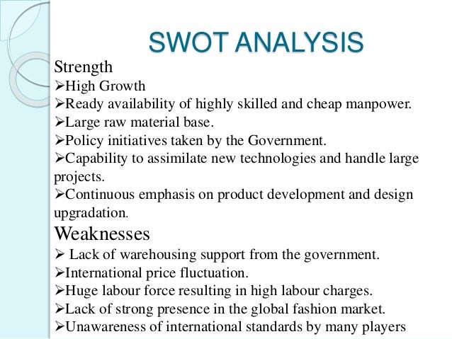 swot analysis on leather industry Leather industry swot analysis profile additional information what is a  swot analysis it is a way of evaluating the strengths, weaknesses,.