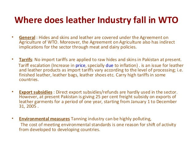 leather industry pakistan Though pakistani leather is considered to be the second best in the world, the chairman of pakistan tanners association says the growth rate for the country continues to decline.