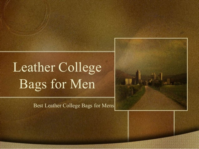 Leather College Bags for Men Best Leather College Bags for Mens