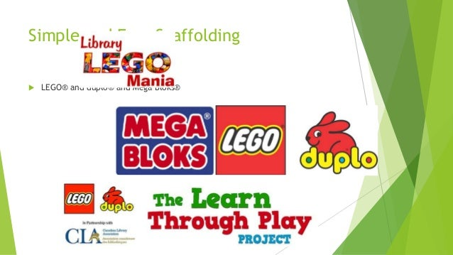 Simple and Easy Scaffolding  LEGO® and duplo® and Mega Bloks®