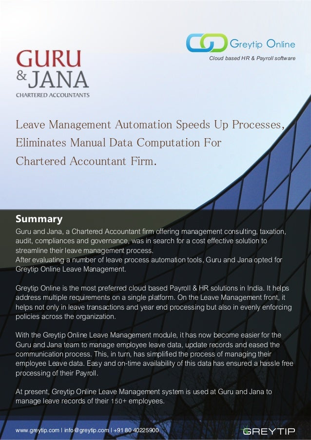 Leave Management Automation Speeds Up Processes, Eliminates Manual Data Computation For Chartered Accountant Firm. Summary...