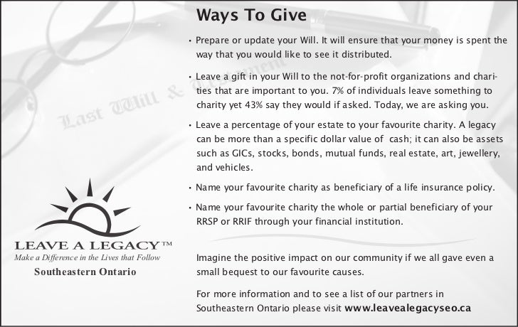 Ways To Give                                             • Prepare or update your Will. It will ensure that your money is ...