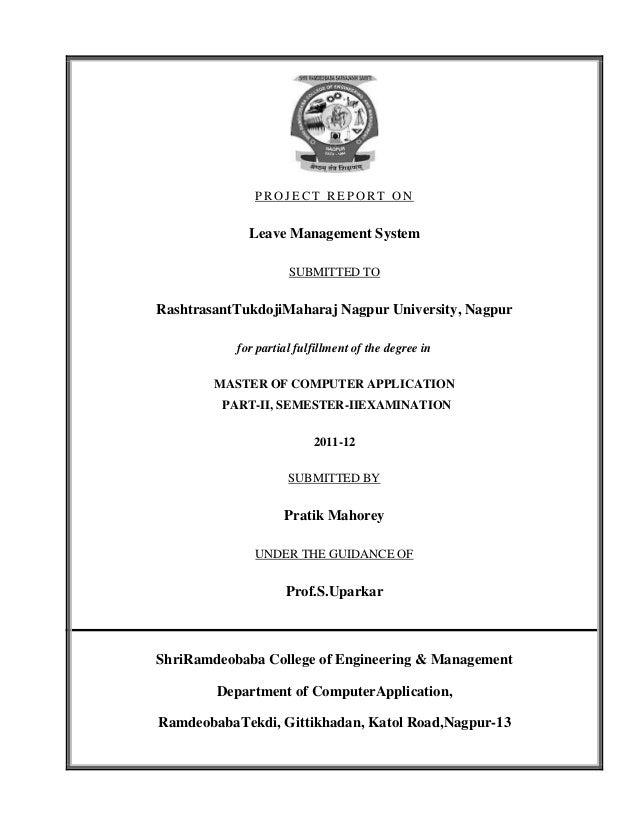 PROJECT REPORT ON             Leave Management System                     SUBMITTED TORashtrasantTukdojiMaharaj Nagpur Uni...