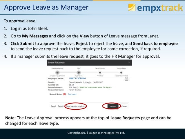 09/08/2017 4Copyright 2017  Saigun Technologies Pvt. Ltd. Approve Leave as Manager To approve leave: 1. Log in as John Ste...