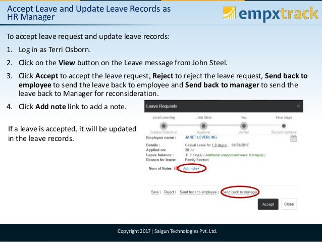 09/08/2017 5Copyright 2017  Saigun Technologies Pvt. Ltd. Accept Leave and Update Leave Records as HR Manager To accept le...