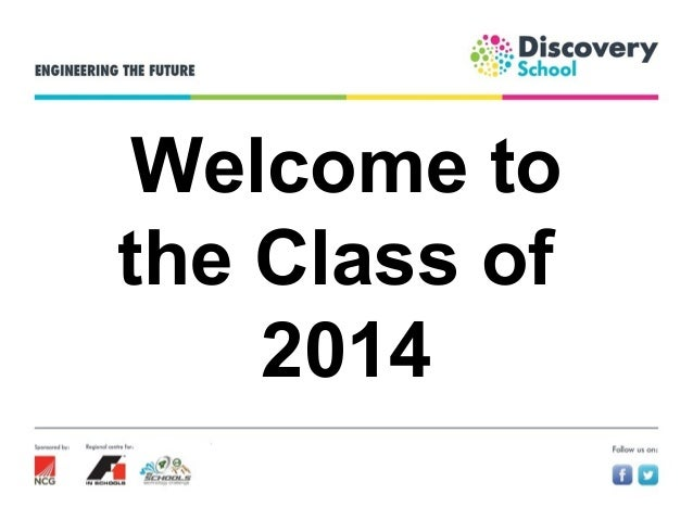Welcome to the Class of 2014