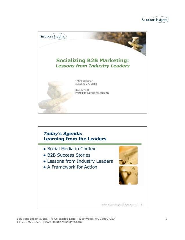 Solutions Insights, Inc. | 6 Chickadee Lane | Westwood, MA 02090 USA +1-781-929-8570 | www.solutionsinsights.com 1 Sociali...