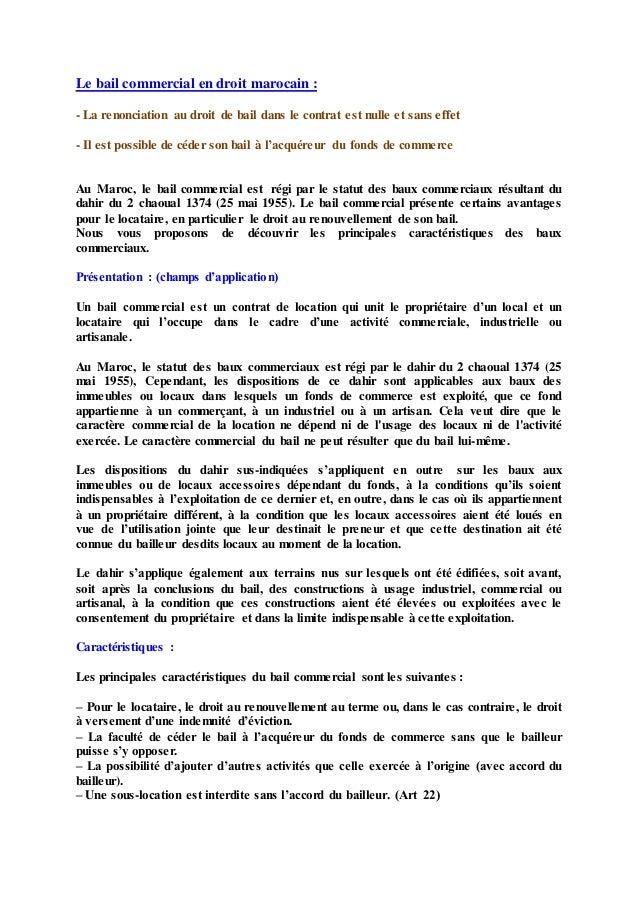 Le bail commercial en droit marocain : - La renonciation au droit de bail dans le contrat est nulle et sans effet - Il est...