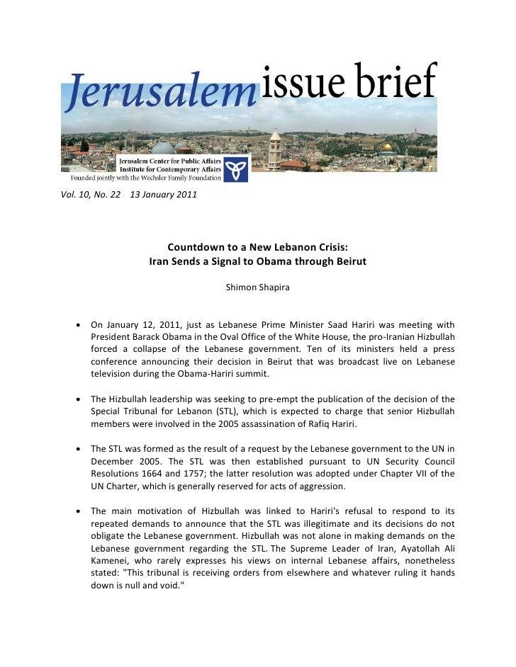 Vol. 10, No. 22 13 January 2011                        Countdown to a New Lebanon Crisis:                    Iran Sends a ...