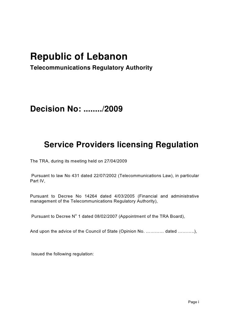 Issue: 12 February 2008Republic of LebanonTelecommunications Regulatory AuthorityDecision No: ......../2009      Service P...