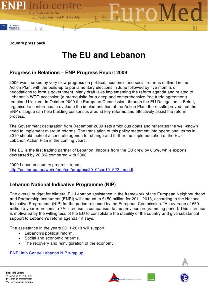 Country press pack                            The EU and LebanonProgress in Relations – ENP Progress Report 20092009 was m...