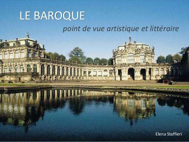 LE BAROQUE point de vue artistique et littéraire Elena Staffieri