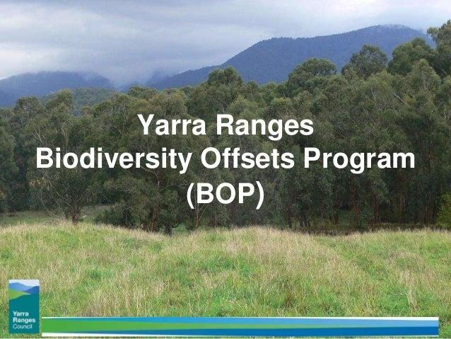 Yarra Ranges Biodiversity Offsets Program (BOP)