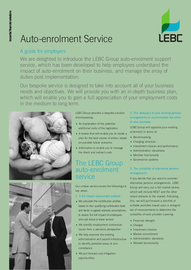 LEBC Group provides a bespoke solutionencompassing:• An explanation of the potentialadditional costs of the legislation• A...
