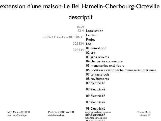 extension d'une maison-Le Bel Hamelin-Cherbourg-Octeville  descriptif  Localisation  Existant  Projet  Lot  01 démolition ...