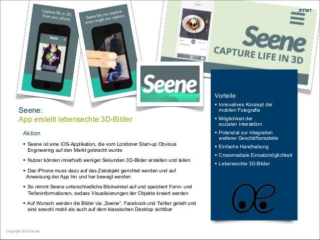 Vorteile  Seene: App erstellt lebensechte 3D-Bilder   Innovatives Konzept der mobilen Fotografie  Möglichkeit der sozial...
