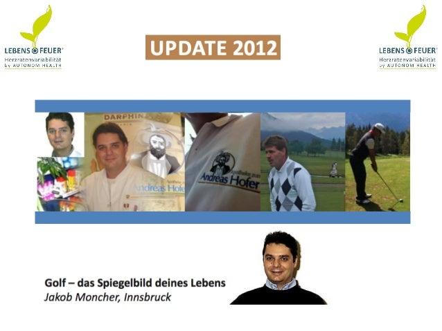 GolfSpiegelbild deines Lebens• Nutzung der HRV-Messung für einverbessertes Golfspiel• Mag. Jakob Moncher