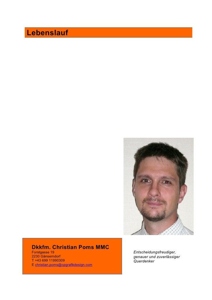 Lebenslauf Dkkfm. Christian Poms MMC Forstgasse 19                         Entscheidungsfreudiger, 2230 Gänserndorf       ...