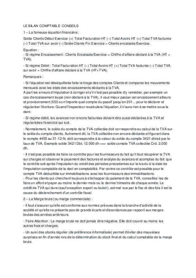 LE BILAN COMPTABLE CONSEILS 1 – La fameuse équation financière : Solde Clients Début Exercice (+) Total Facturation HT (–)...