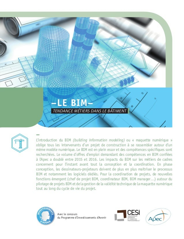 – L'introduction du BIM (building information modeling) ou « maquette numérique » oblige tous les intervenants d'un projet...