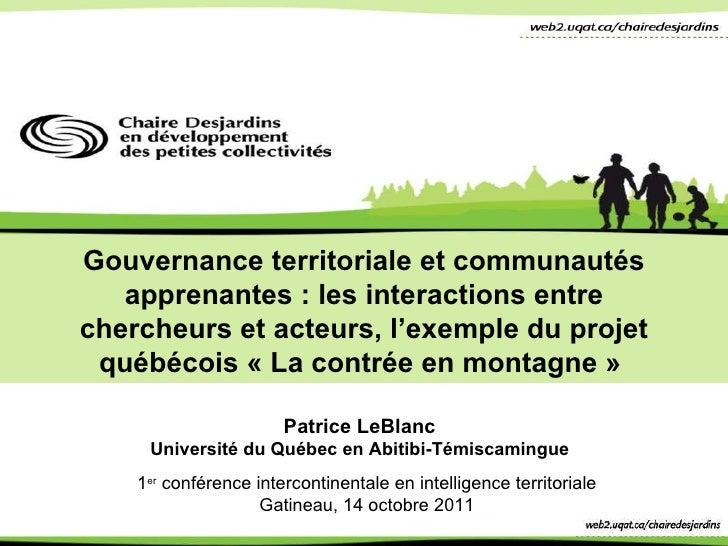 Gouvernance territoriale et communautés apprenantes: les interactions entre chercheurs et acteurs, l ' exemple du projet ...