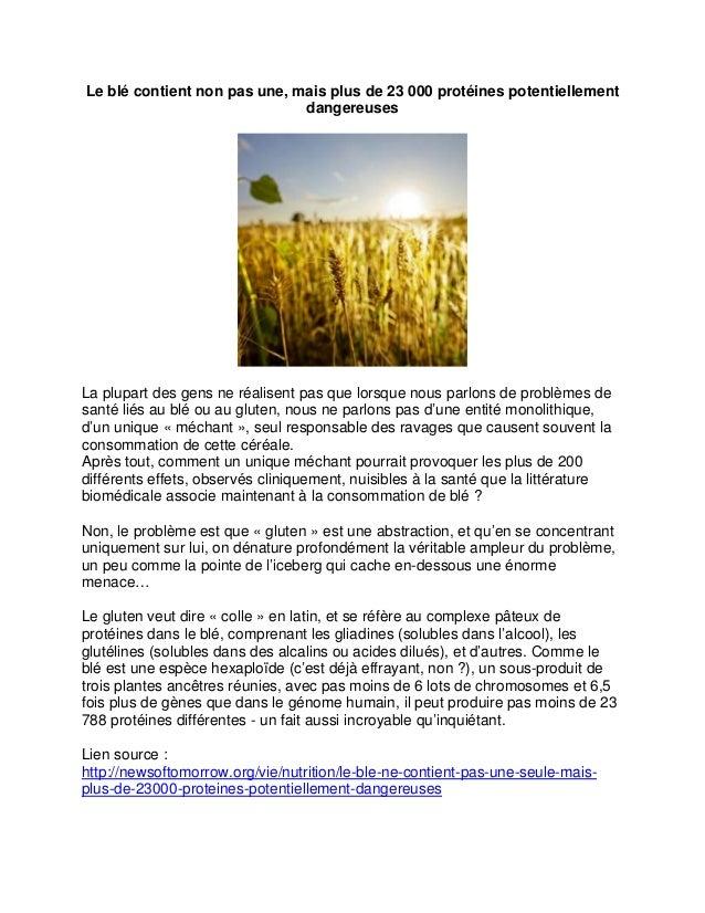 Le blé contient non pas une, mais plus de 23 000 protéines potentiellement dangereuses  La plupart des gens ne réalisent p...