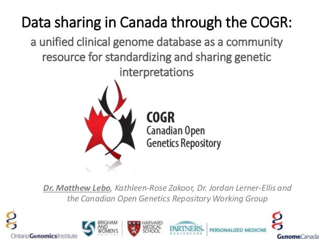 Data sharing in Canada through the COGR: a unified clinical genome database as a community resource for standardizing and ...