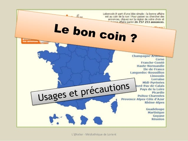 Le bon coin usages et pr cautions - Le bon coin aisne ameublement ...