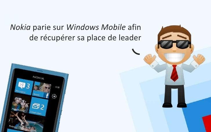 Nokia parie sur Windows Mobile afin     de récupérer sa place de leader