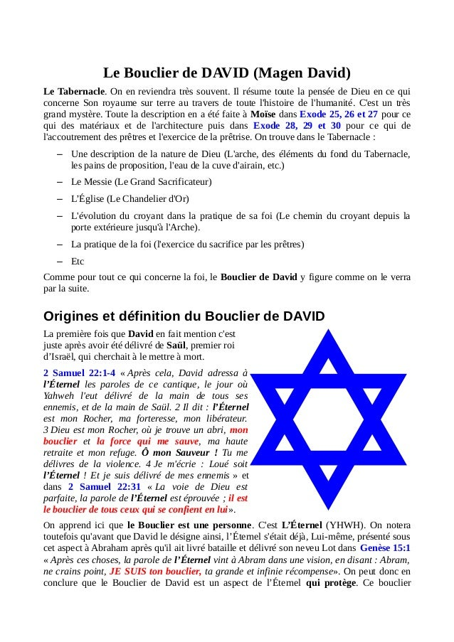 Le Bouclier de DAVID (Magen David) Le Tabernacle. On en reviendra très souvent. Il résume toute la pensée de Dieu en ce qu...