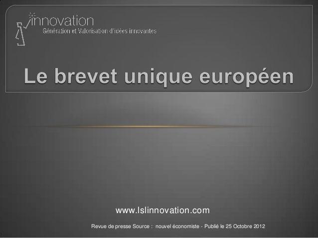 www.lslinnovation.com Revue de presse Source : nouvel économiste - Publié le 25 Octobre 2012