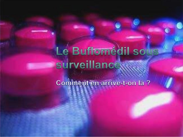 Le buflomédil sous surveillance