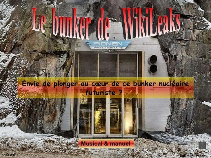 Envie de plonger au cœur de ce bunker nucléaire futuriste ?  Source :skynet & web Le  bunker  de  WikiLeaks  17-12-2010 Mu...