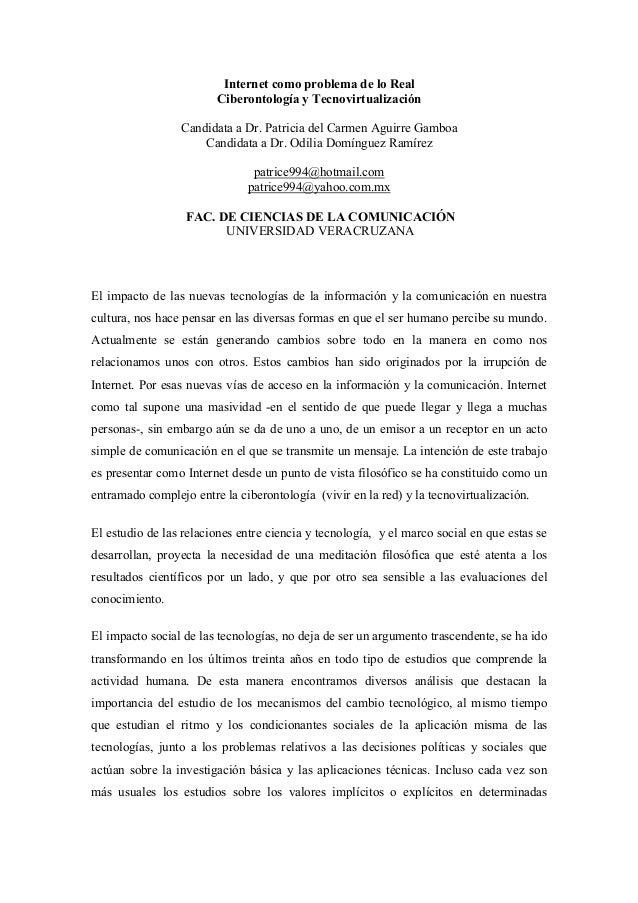 Internet como problema de lo Real Ciberontología y Tecnovirtualización Candidata a Dr. Patricia del Carmen Aguirre Gamboa ...