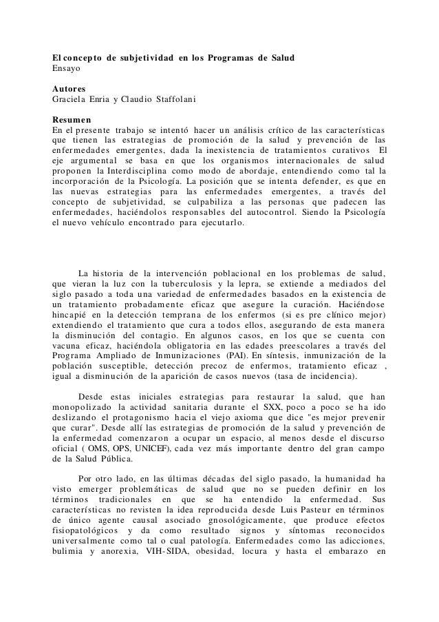 El concepto de subjetividad en los Programas de Salud Ensayo Autores Graciela Enria y Claudio Staffolani Resumen En el pre...
