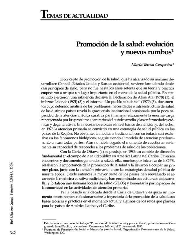 TEMAS DE ACTUALIDAD 342 Promoción de la salud: evolución y nuevos munbosl hdin-ía @resaCerqueira 2 El concepto de promoció...