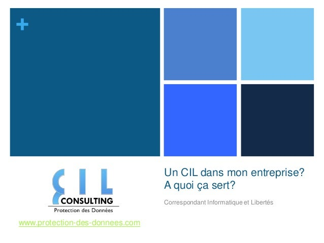 +                                 Un CIL dans mon entreprise?                                 A quoi ça sert?             ...