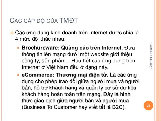 CÁC CẤP ĐỘ CỦA TMĐT   Các ứng dụng kinh doanh trên Internet được chia là    4 mức độ khác nhau:                          ...