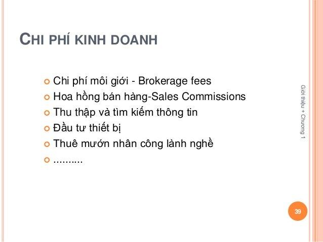 CHI PHÍ KINH DOANH    Chi phí môi giới - Brokerage fees                                            Giới thiệu + Chương 1 ...