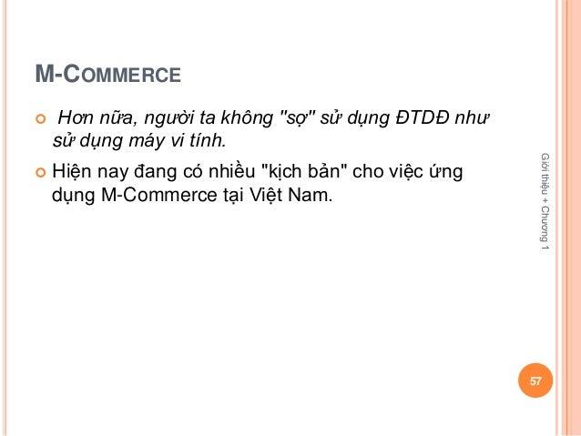 """M-COMMERCE    Hơn nữa, người ta không """"sợ"""" sử dụng ÐTDÐ như    sử dụng máy vi tính.                                      ..."""