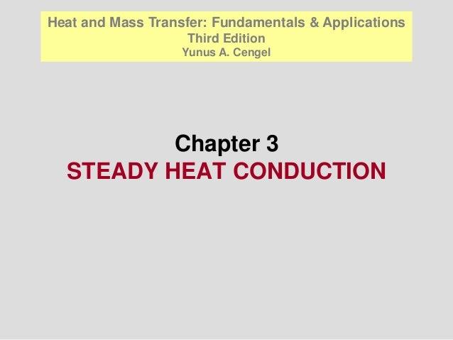 Heat and Mass Transfer: Fundamentals & Applications                   Third Edition                   Yunus A. Cengel     ...