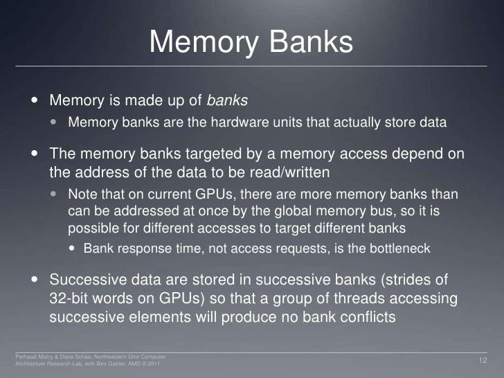 Memory Banks<br />Memory is made up of banks <br />Memory banks are the hardware units that actually store data<br />The m...