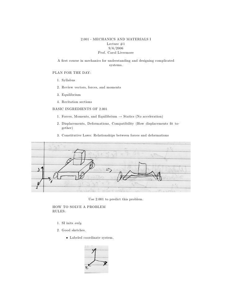 2.001 - MECHANICS AND MATERIALS I                                  Lecture #1                                   9/6/2006  ...