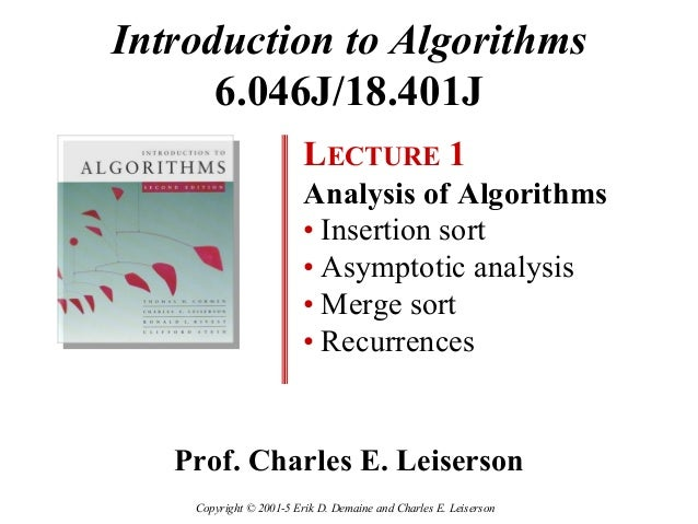 Introduction to Algorithms      6.046J/18.401J                         LECTURE 1                         Analysis of Algor...