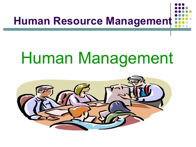 explain how the management of human Creating an effective human capital strategy  this allows them to make rigorous data-based decisions about human capital management and to engage in discussions with senior executives based on.