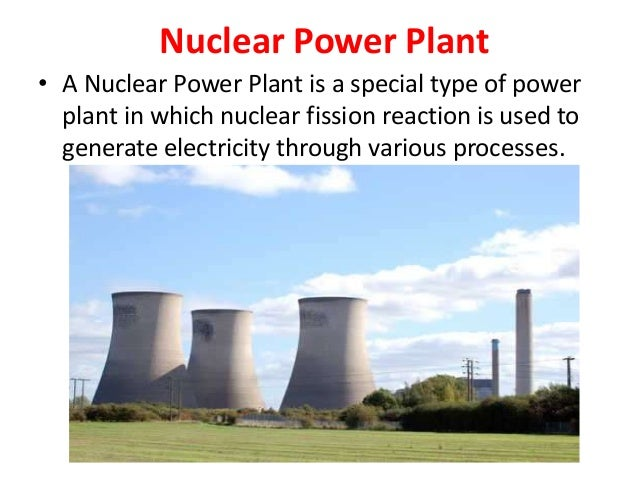 nuclear power introduction Nuclear energy powerpoint  nuclear power 2 nuclear energy ismade in power plants by splittingthe nuclei of heavy atoms, such as uranium this splitting of nuclei .