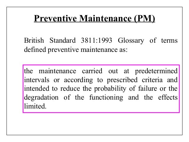 preventive maintenance essay Maintenance management (essay corrective maintenance is a service meant to improve the performance of equipment in order for preventive maintenance to be.